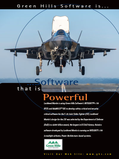 Lockheed Martin is using Green Hills Software�s INTEGRITY-178B RTOS, AdaMULTI IDE for the F35 JSF
